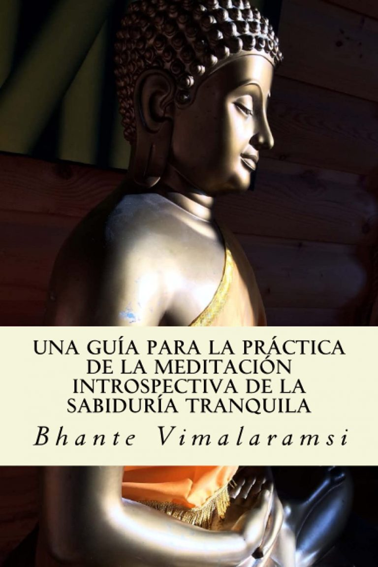 Nueva traducción de la guía del Ven. Bhante Vimalaramsi
