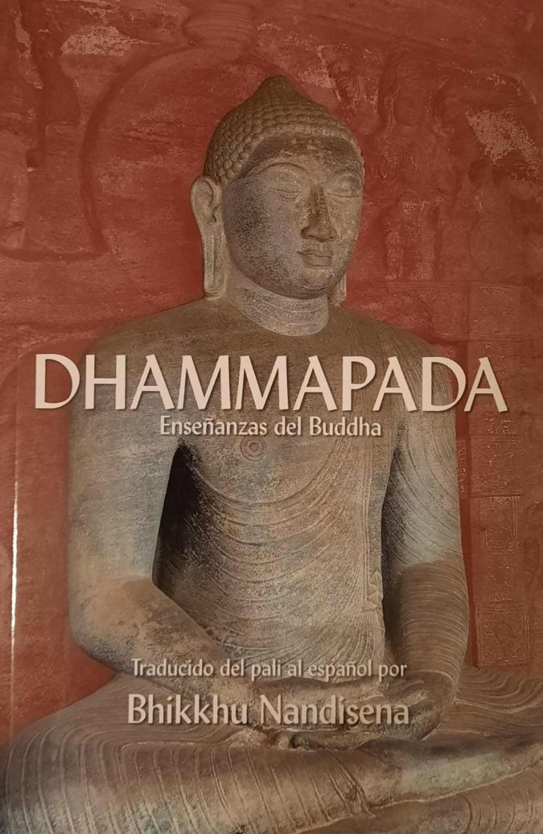 Nueva versión del Dhammapada por el Ven. Bhikkhu Nandisena
